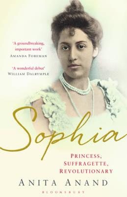 Sophia: Princess, Suffragette, Revolutionary (Hardback)