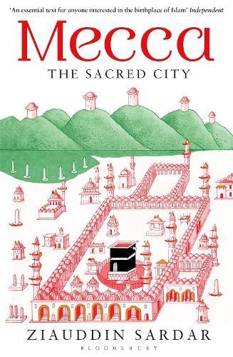 Mecca: The Sacred City (Paperback)