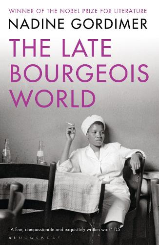 The Late Bourgeois World (Paperback)