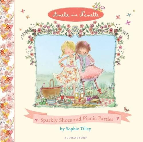 Sparkly Shoes and Picnic Parties (Hardback)
