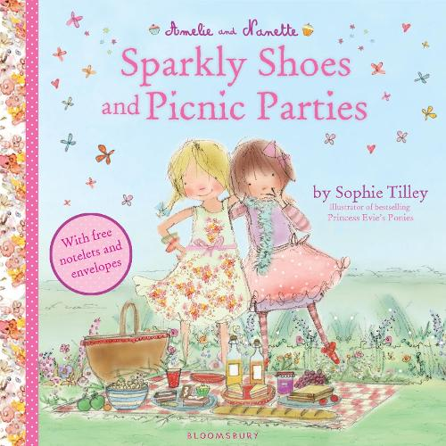 Amelie and Nanette: Sparkly Shoes and Picnic Parties (Paperback)