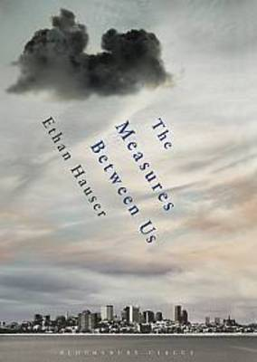 The Measures Between Us (Paperback)
