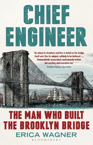 Chief Engineer: The Man Who Built the Brooklyn Bridge (Paperback)
