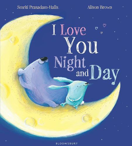 I Love You Night and Day (Hardback)