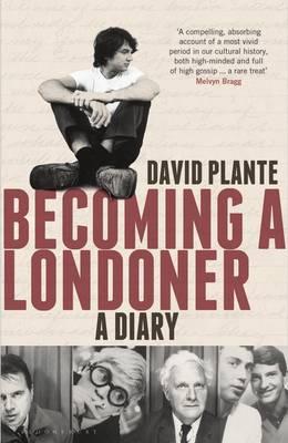 Becoming a Londoner: A Diary (Hardback)