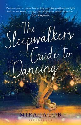 The Sleepwalker's Guide to Dancing (Hardback)
