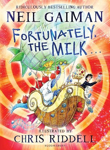 Fortunately, the Milk . . . (Hardback)