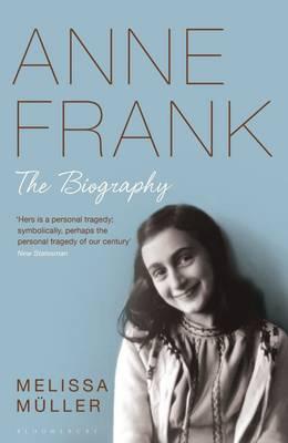 Anne Frank: The Biography (Hardback)