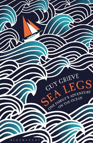 Sea Legs: One Family's Adventure on the Ocean (Paperback)