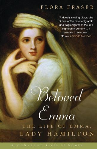 Beloved Emma: The Life of Emma, Lady Hamilton (Paperback)