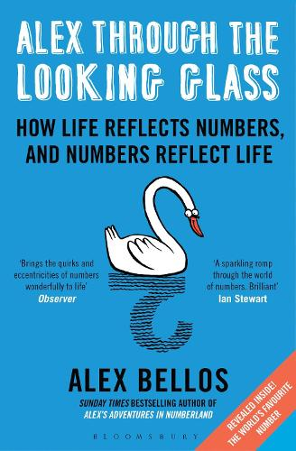 Alex Through the Looking Glass: How Life Reflects Numbers, and Numbers Reflect Life (Paperback)