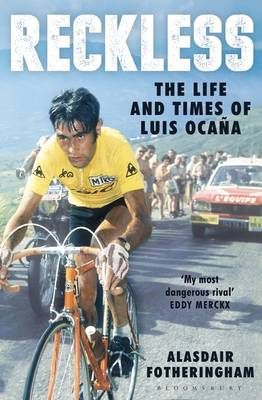 Reckless: The Life and Times of Luis Ocana (Hardback)