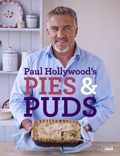 Paul Hollywood's Pies and Puds (Hardback)