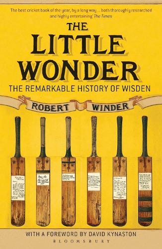 The Little Wonder: The Remarkable History of Wisden (Paperback)