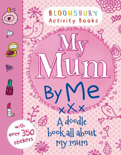 My Mum By Me! (Paperback)
