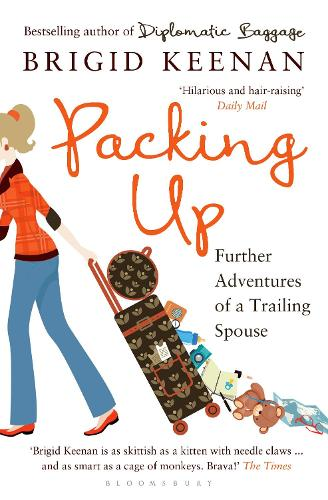 Packing Up: Further Adventures of a Trailing Spouse (Paperback)