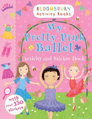 My Pretty Pink Ballet Activity and Sticker Book (Paperback)