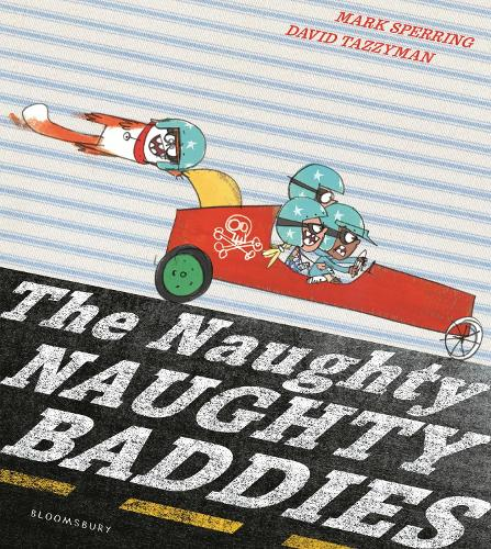 The Naughty Naughty Baddies (Hardback)
