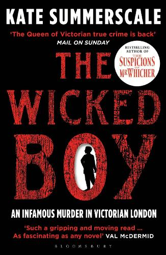 The Wicked Boy by Kate Summerscale | Waterstones
