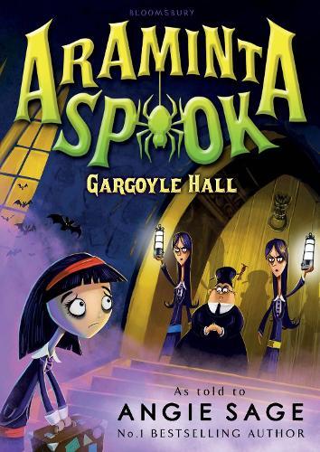 Araminta Spook: Gargoyle Hall (Paperback)