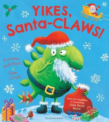Yikes, Santa-Claws! (Hardback)