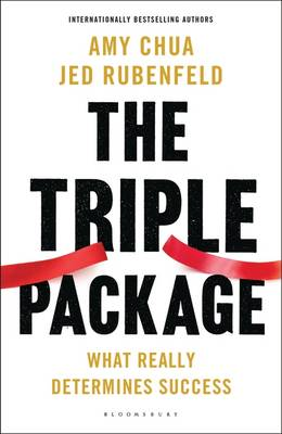 The Triple Package: What Really Determines Success (Hardback)