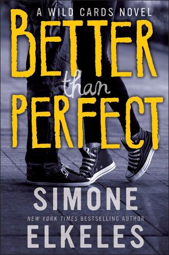 Better Than Perfect: A Wild Cards Novel (Paperback)