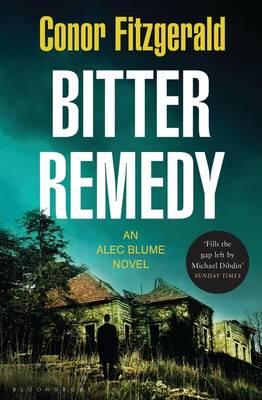 Bitter Remedy: An Alec Blume Case (Paperback)