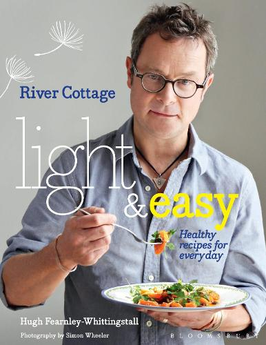 River Cottage Light & Easy: Healthy Recipes for Every Day (Hardback)