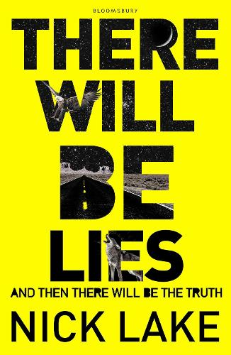 There Will Be Lies (Hardback)