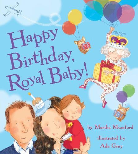Happy Birthday, Royal Baby! (Paperback)