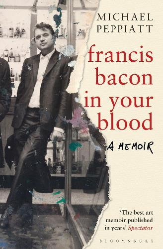 Francis Bacon in Your Blood (Paperback)