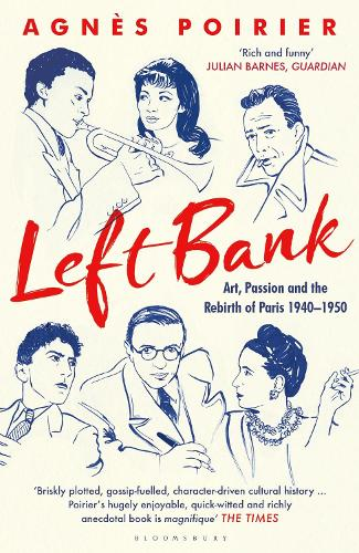 Left Bank: Art, Passion and the Rebirth of Paris 1940-1950 (Paperback)