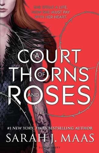 A Court of Thorns and Roses - A Court of Thorns and Roses (Paperback)
