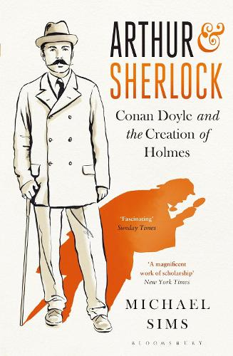 Cover Arthur & Sherlock: Conan Doyle and the Creation of Holmes