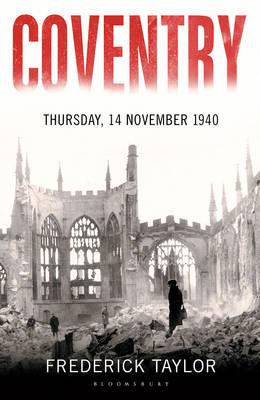 Coventry: Thursday, 14 November 1940 (Hardback)