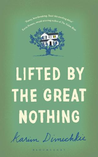 Lifted by the Great Nothing (Hardback)