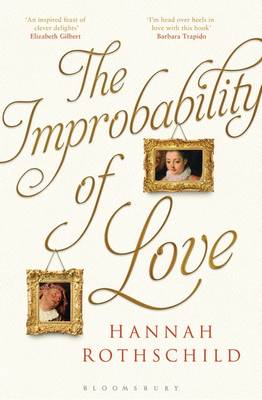 The Improbability of Love: SHORTLISTED FOR THE BAILEYS WOMEN'S PRIZE FOR FICTION 2016 (Hardback)