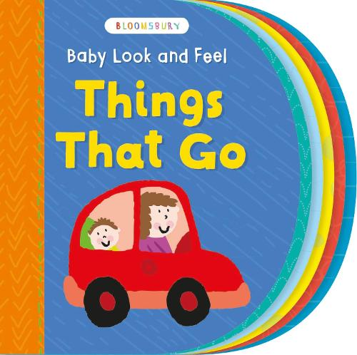 Baby Look and Feel Things That Go (Board book)