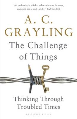 The Challenge of Things: Thinking Through Troubled Times (Hardback)