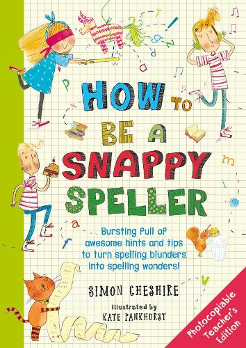 How to Be a Snappy Speller Teacher's Edition (Paperback)