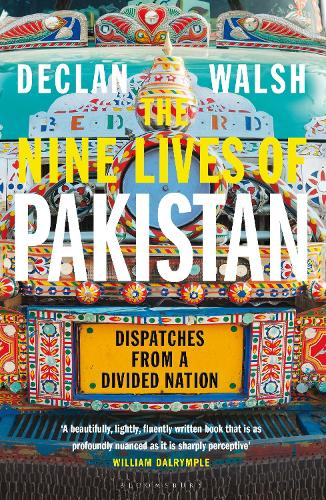 The Nine Lives of Pakistan: Dispatches from a Divided Nation (Hardback)