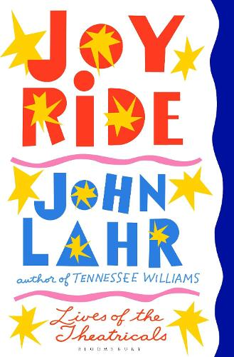 Joy Ride: Lives of the Theatricals (Hardback)