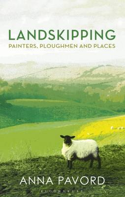 Landskipping: Painters, Ploughmen and Places (Hardback)