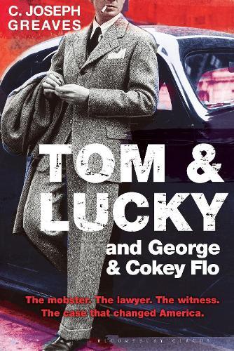 Tom & Lucky and George & Cokey Flo (Hardback)