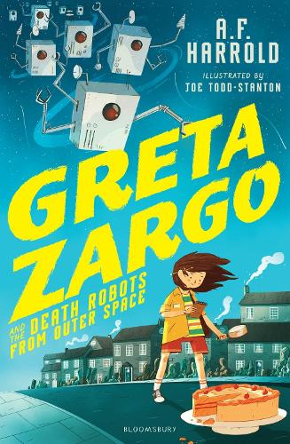 Greta Zargo and the Death Robots from Outer Space (Paperback)
