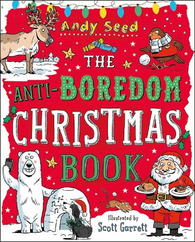 The Anti-Boredom Christmas Book (Paperback)