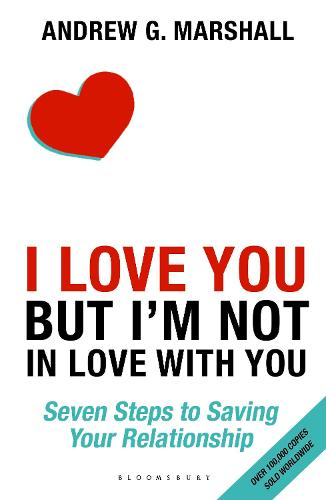 I Love You but I'm Not in Love with You: Seven Steps to Saving Your Relationship (Paperback)