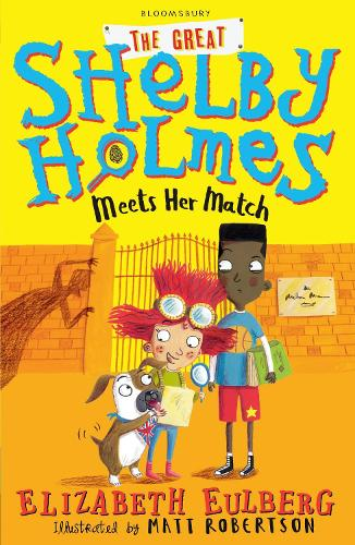 The Great Shelby Holmes Meets Her Match (Paperback)