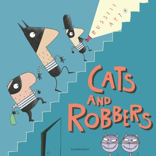 Cats and Robbers (Paperback)